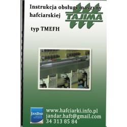 instrukcja obsługi maszyn hafciarskich typu TAJIMA TMEFH