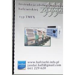 instrukcja obsługi maszyn TAJIMA typu TMFX